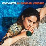 Paola iezzi esce con il  suo  nuovo singolo
